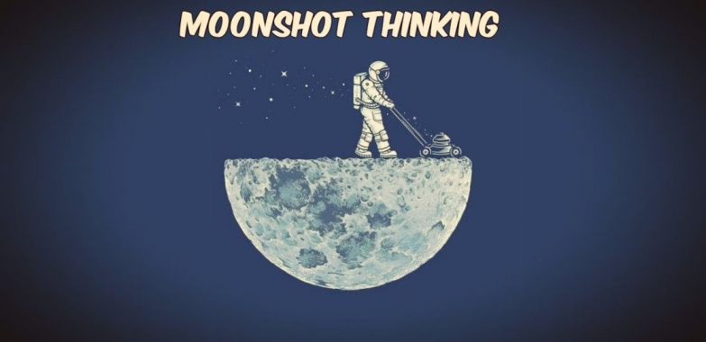 Moonshot Thinking in High School Education