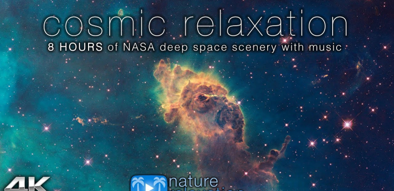 COSMIC RELAXATION: 8 HOURS of 4K Deep Space NASA Footage